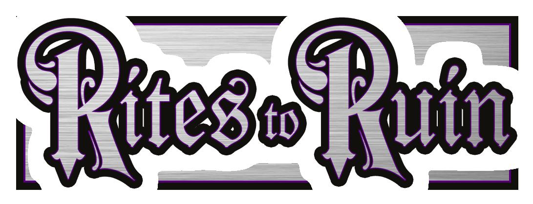 Rites To Ruin